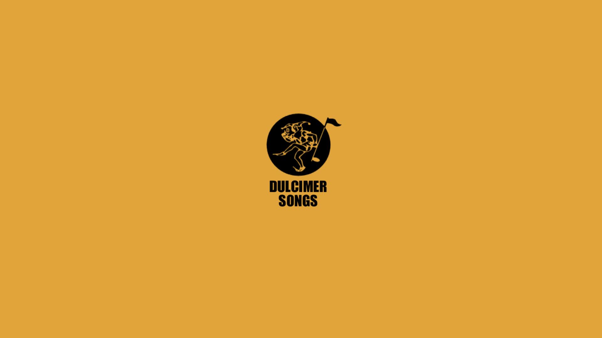 Dulcimer Songs